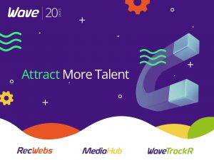 Attract more talent with RecWebs, MediaHub & WaveTrackR