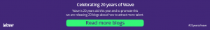 Celebrating 20 years of Wave